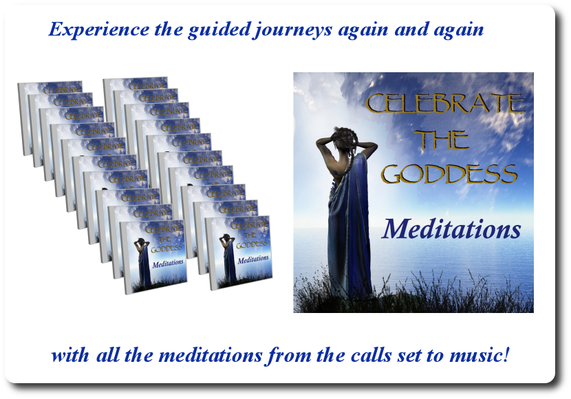 Celebrate the Goddess Meditations