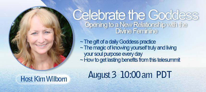 Kim Wilborn Celebrate the Goddess Telesummit